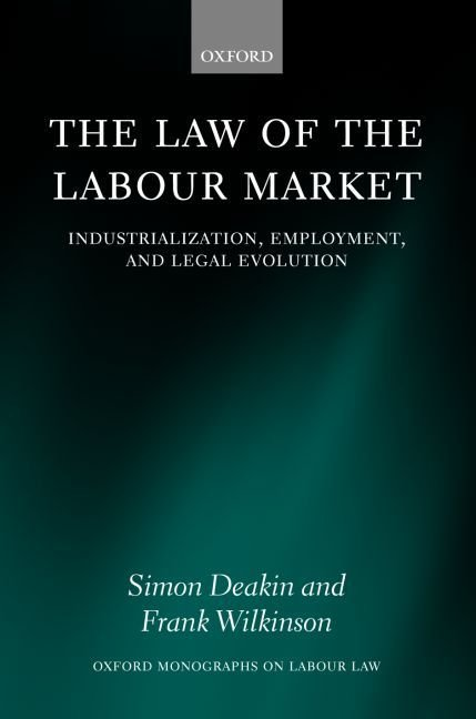 The Law of the Labour Market - Simon Deakin