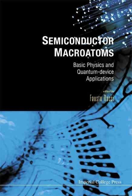 Semiconductor Macroatoms - Fausto Rossi