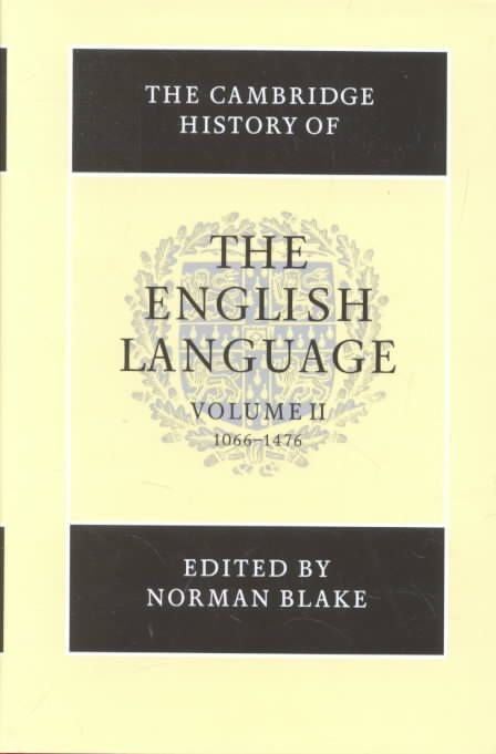 The Cambridge History of the English Language: 1066-1476 v.2 - Norman Blake