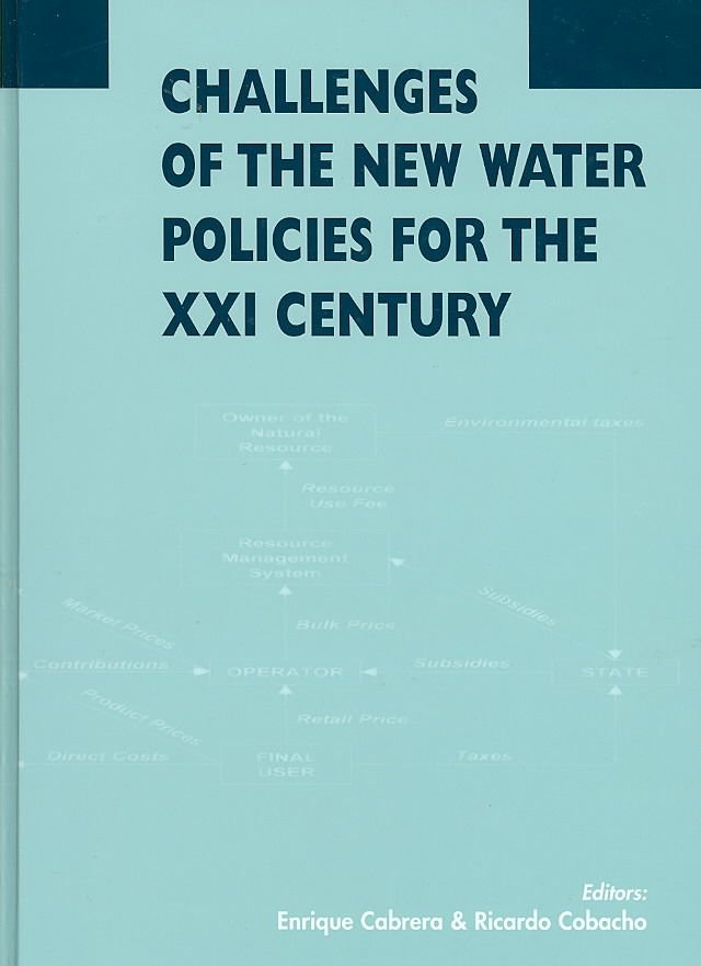 Challenges of the New Water Policies for the XXI Century - Enrique Cabrera