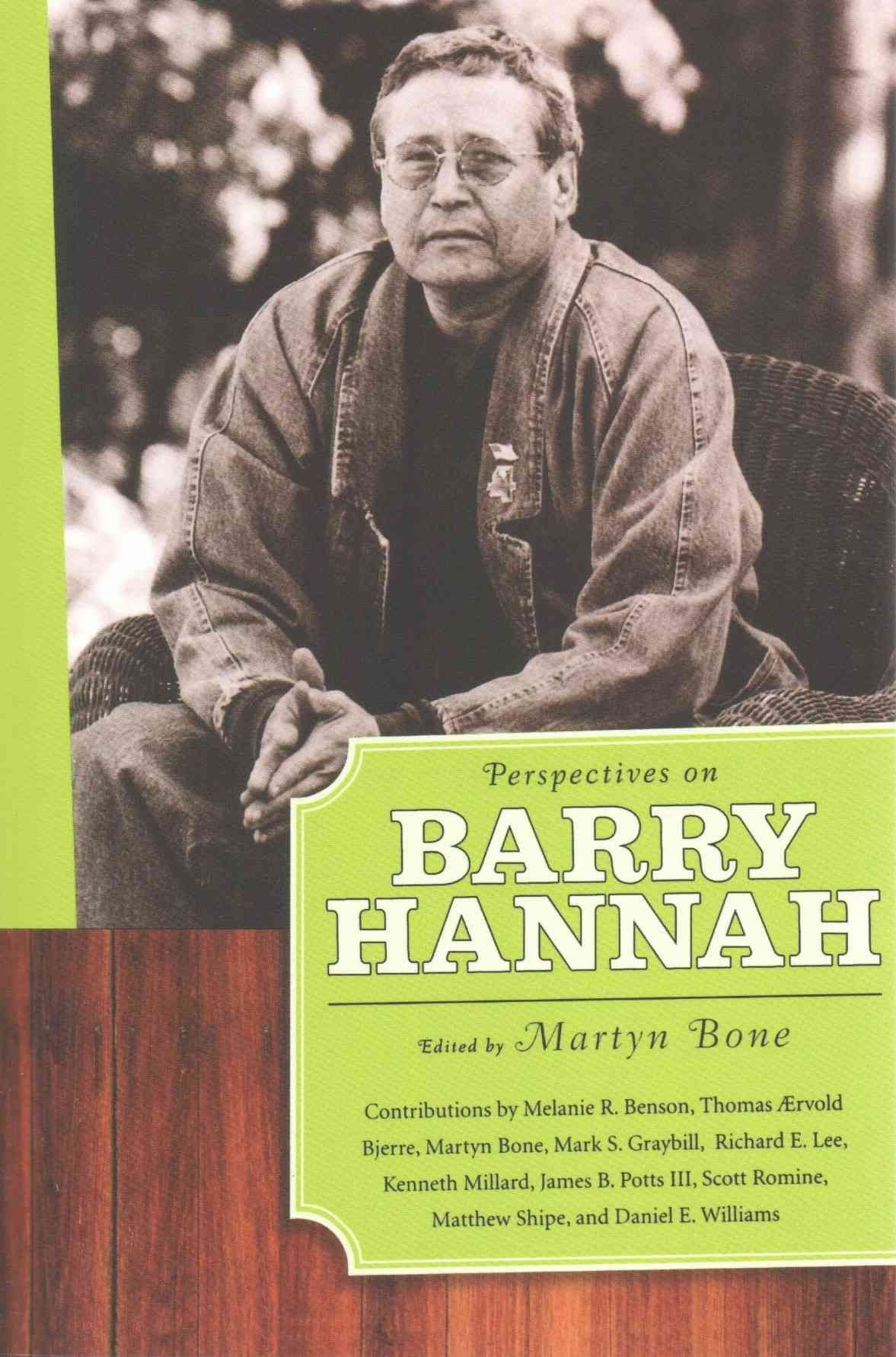 Perspectives on Barry Hannah - Thomas Aervold