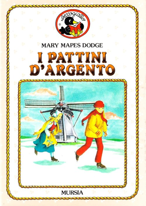 I pattini d'argento - Dodge Mary M.; Guarnieri R. (cur.)
