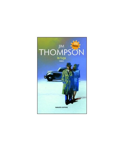 In fuga - Thompson Jim