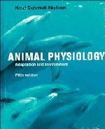 Animal Physiology: Adaptation and Environment - Schmidt-Nielsen, Knut