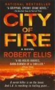 City of Fire (Lena Gamble Novels) - Robert Ellis