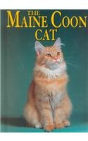 The Maine Coon Cat (Learning about Cats) - Joanne Mattern