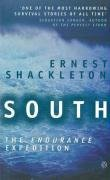 South: The Endurance Expedition - Ernest Shackleton