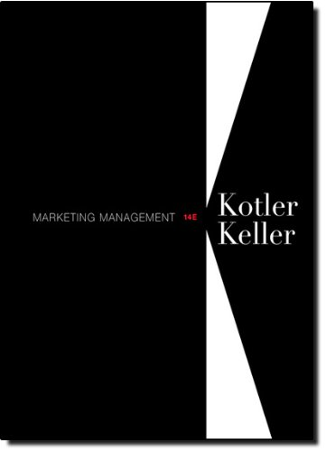 Marketing Management (14th Edition) - Philip Kotler; Kevin Keller