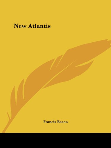 New Atlantis - Francis Bacon