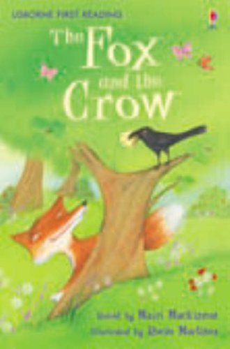 Fox and the Crow (First Reading) (First Reading) - Mairi Mackinnon; Rocio Martinez