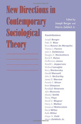 New Directions in Contemporary Sociological Theory - Joseph Berger; Morris Zelditch Jr.; Peter M. Blau; Thomas J. Fararo; Jack A. Goldstone; Douglas D. Heckathorn;