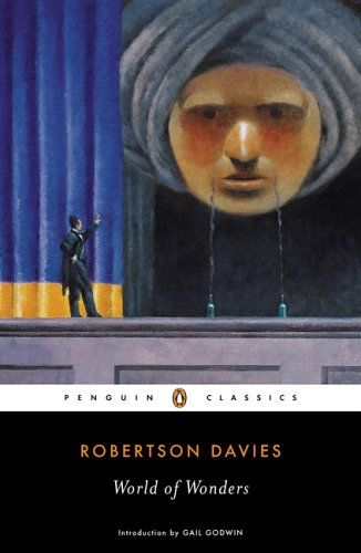 World of Wonders (Penguin Classics) - Robertson Davies