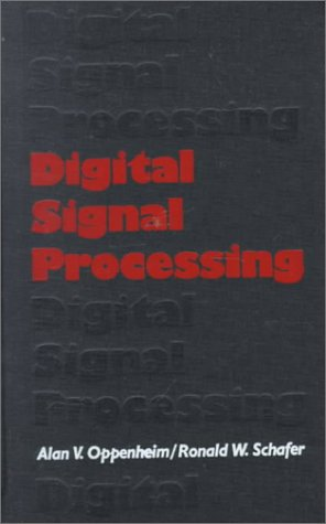 Digital Signal Processing - Alan V. Oppenheim, Ronald W. Schafer