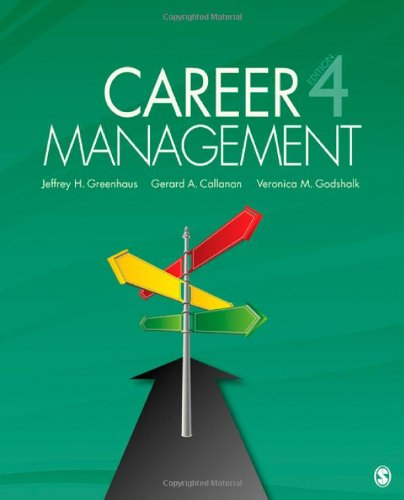Career Management - Jeffrey H. Greenhaus, Gerard A. Callanan, Veronica M. (Maria) Godshalk