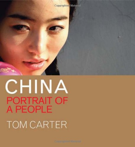 China: Portrait of a People - Tom Carter