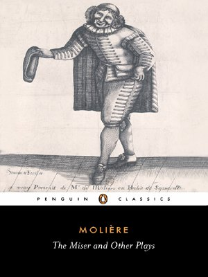 The Miser and Other Plays: A New Selection - Jean-Baptiste Moliere