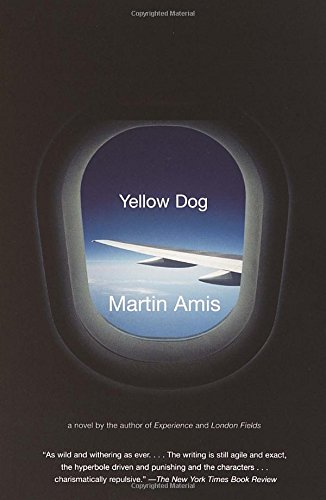 Yellow Dog - Martin Amis