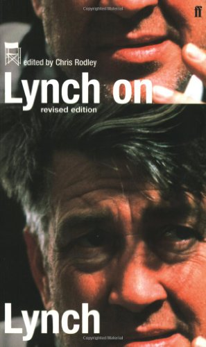 Lynch on Lynch, Revised Edition - Chris Rodley