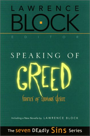 Speaking of Greed: Stories of Envious Desire (Seven Deadly Sins) - Lawrence Block