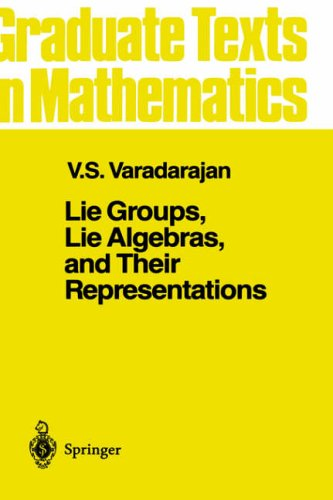 Lie Groups, Lie Algebras, and Their Representation (Graduate Texts in Mathematics, Vol. 102) - Veeravalli Seshadri Varadarajan