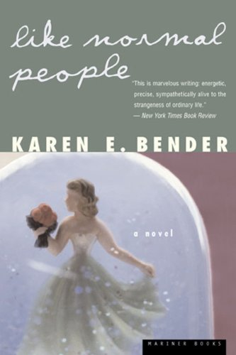 Like Normal People - Karen Bender