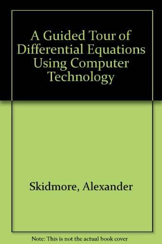 Guided Tour of Elementary Differential Equations - Margie Hale