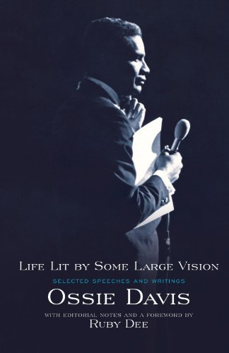 Life Lit by Some Large Vision: Selected Speeches and Writings - Ossie Davis