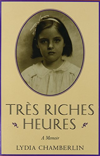 Tres Riches Heures - Lydia Chamberlin