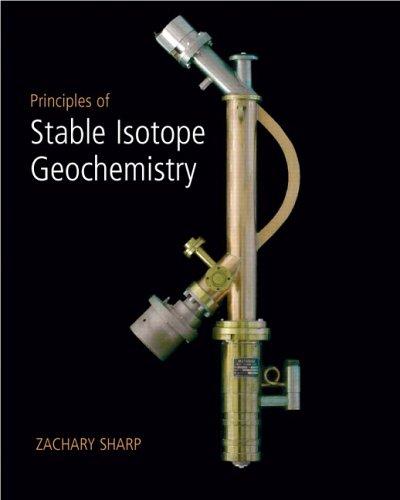Principles of Stable Isotope Geochemistry - Zachary Sharp