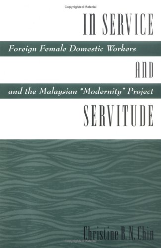 In Service and Servitude - Christine B. N. Chin
