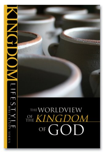 The Worldview of the Kingdom