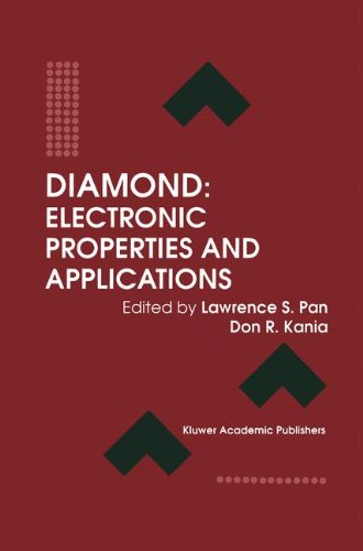 Diamond: Electronic Properties and Applications (Electronic Materials: Science  &  Technology) - Lawrence S. Pan; Don R. Kania