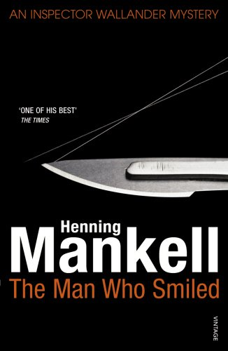 The Man Who Smiled (Kurt Wallander) - Henning Mankell