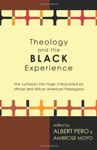 Theology and the Black Experience - Albert Pero