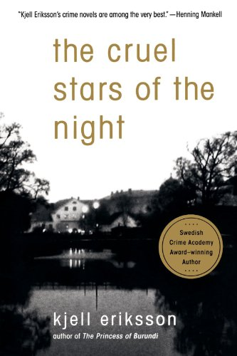 The Cruel Stars of the Night: A Mystery (Ann Lindell Mysteries) - Kjell Eriksson