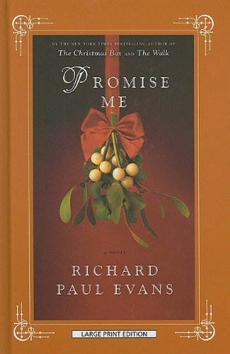 Promise Me (Thorndike Core) - Richard Paul Evans