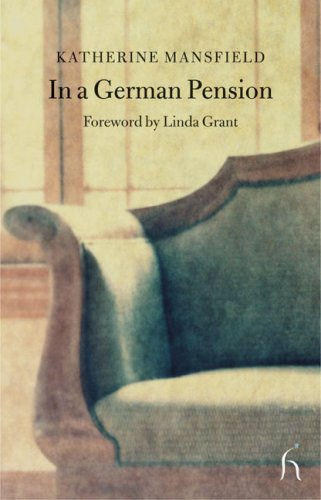 In a German Pension (Hesperus Classics) - Katherine Mansfield