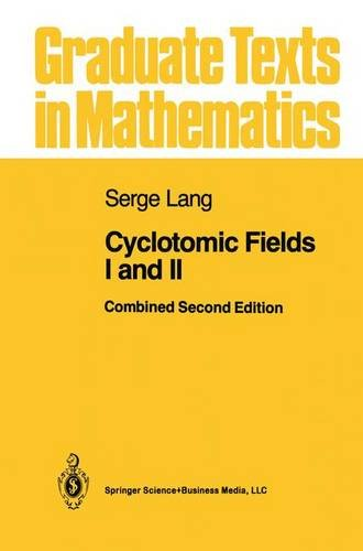 Cyclotomic Fields I and II (Graduate Texts in Mathematics) (v. 1-2) - Serge Lang