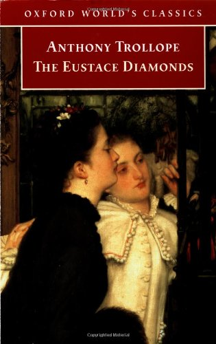 The Eustace Diamonds (Oxford World's Classics) - Anthony Trollope