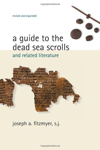 A Guide to the Dead Sea Scrolls and Related Literature (Studies in the Dead Sea Scrolls and Related Literature) - S.J., Joseph A. Fitzmyer