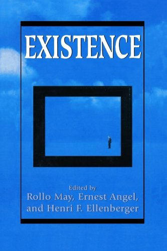 Existence (Master Work) - Rollo May; Ernest Angel