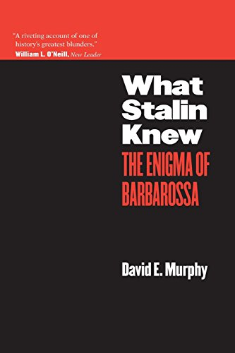 What Stalin Knew: The Enigma of Barbarossa - David E. Murphy