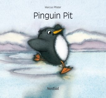 Pinguin Pit  (German Edition) - Marcus Pfister