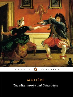 The Misanthrope and Other Plays: A New Selection (Penguin Classics) - Jean-Baptiste Moliere