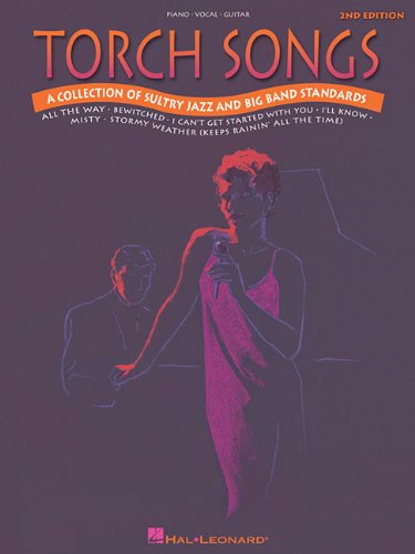 Torch Songs: A Collection of Sultry Jazz and Big Band Standards - Hal Leonard Corp.