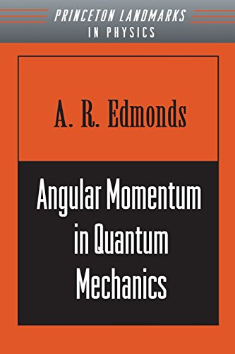 Angular Momentum in Quantum Mechanics (Investigations in Physics) - A. R. Edmonds