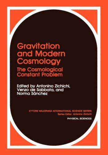 Gravitation and Modern Cosmology: The Cosmological Constants Problem (Ettore Majorana International Science Series) - N. S?nchez; A. Zichichi; V. de Sabbata