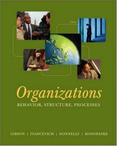 Organizations: Behavior, Structure, Processes - James Gibson