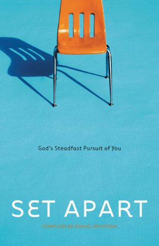 Set Apart: God's Steadfast Pursuit of You - Daniel Mcintosh; Mark Steele; Adam Palmer; Jason Jackson; Gyle Smith