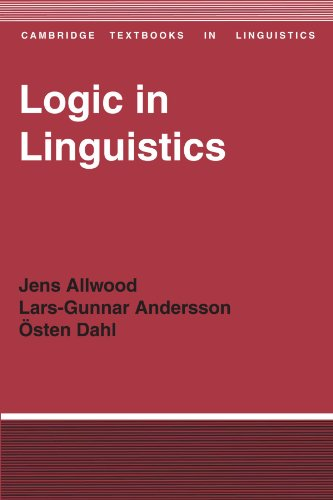 Logic in Linguistics (Cambridge Textbooks in Linguistics) - Jens Allwood; Lars-Gunnar Andersson; Osten Dahl